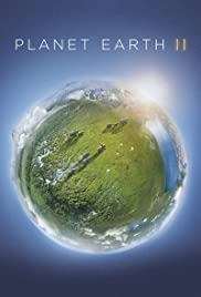 Planet Earth II Poster - TV Show Forum, Cast, Reviews