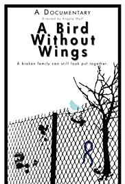 A Bird Without Wings Poster