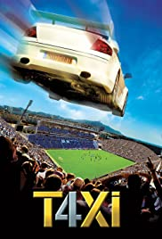Taxi 4 (2007) Poster - Movie Forum, Cast, Reviews