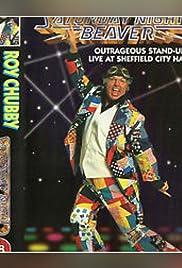 Roy Chubby Brown: Saturday Night Beaver Poster