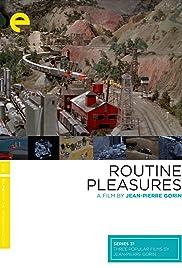 Routine Pleasures(1986) Poster - Movie Forum, Cast, Reviews