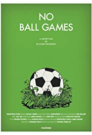 No Ball Games Poster