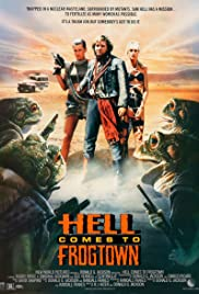 Hell Comes to Frogtown (1988) Poster - Movie Forum, Cast, Reviews