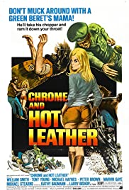 Chrome and Hot Leather (1971) Poster - Movie Forum, Cast, Reviews