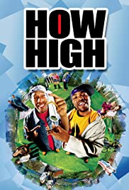 How High (2001) Poster - Movie Forum, Cast, Reviews