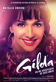 Gilda, no me arrepiento de este amor(2016) Poster - Movie Forum, Cast, Reviews