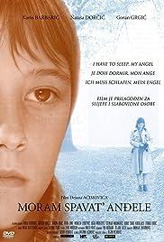 Moram spavat', andjele(2007) Poster - Movie Forum, Cast, Reviews