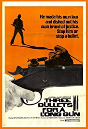 Three Bullets... for a Long Gun Poster
