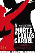 Image of A Morte de Carlos Gardel