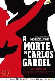 A Morte de Carlos Gardel Poster