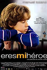 Eres mi héroe (2003) Poster - Movie Forum, Cast, Reviews