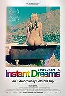 Instant Dreams 2017
