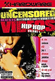 Hardware: Uncensored Music Videos - Hip Hop Volume 1 Poster