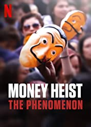 Money Heist: The Phenomenon poster
