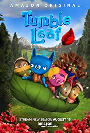 Tumble Leaf Poster - TV Show Forum, Cast, Reviews