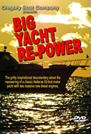 Big Yacht Repower Poster