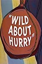 Image of Wild About Hurry