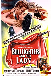Bullfighter and the Lady (1951) Poster - Movie Forum, Cast, Reviews
