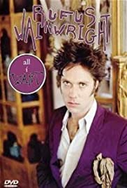 All I Want: A Portrait of Rufus Wainwright Poster