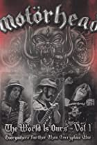 Image of Motörhead: The World Is Ours - Everywhere Further Than Everyplace Else