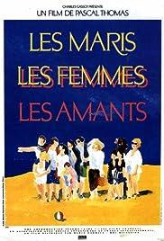 Les maris, les femmes, les amants Poster
