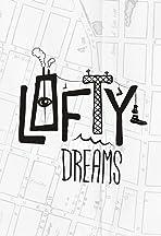 Lofty Dreams