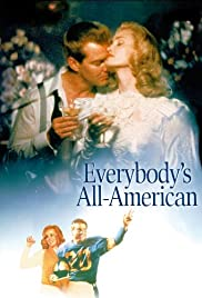 Everybody's All-American (1988) Poster - Movie Forum, Cast, Reviews