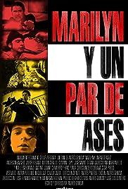 Marilyn y un Par de Ases Poster