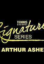 Signature Series: Arthur Ashe