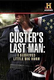 Custer's Last Man: I Survived Little Big Horn Poster
