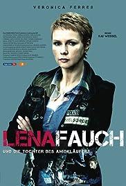 Lena Fauch und die Tochter des Amokläufers Poster