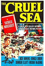 The Cruel Sea (1953) Poster - Movie Forum, Cast, Reviews
