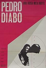 Pedro Diabo Ama Rosa Meia Noite Poster