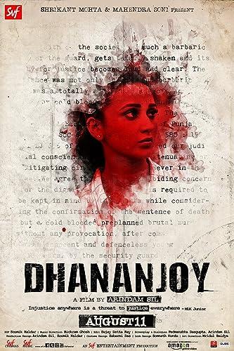 Dhananjay (2017) আমি গরিব সুধু সেই জন্যে আমার ফাঁসি হচ্ছে