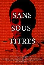 Primary image for Sans Sous-Titres