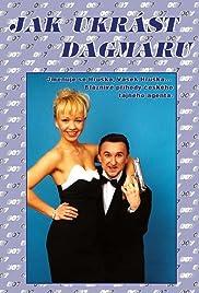 Jak ukrást Dagmaru Poster