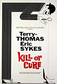 Kill or Cure (1962) Poster - Movie Forum, Cast, Reviews