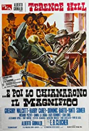 E poi lo chiamarono il magnifico (1972) Poster - Movie Forum, Cast, Reviews