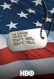 The Strange History of Don't Ask, Don't Tell(2011) Poster - Movie Forum, Cast, Reviews