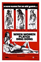 When Men Carried Clubs and Women Played Ding-Dong (1971) Poster