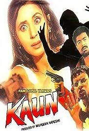 Kaun?(1999) Poster - Movie Forum, Cast, Reviews