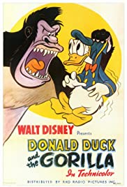 Donald Duck and the Gorilla(1944) Poster - Movie Forum, Cast, Reviews