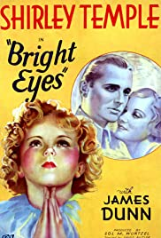 Bright Eyes (1934) Poster - Movie Forum, Cast, Reviews