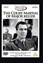 The Court Martial of Major Keller