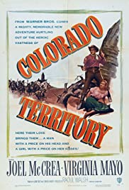 Colorado Territory(1949) Poster - Movie Forum, Cast, Reviews