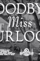 Image of Goodbye, Miss Turlock