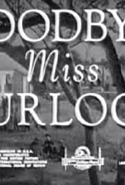 Goodbye, Miss Turlock Poster