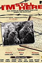 Image of I'm Still Here: Real Diaries of Young People Who Lived During the Holocaust
