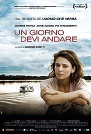 Un giorno devi andare(2013) Poster - Movie Forum, Cast, Reviews