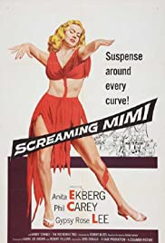 Screaming Mimi (1958) Poster - Movie Forum, Cast, Reviews